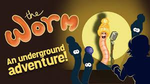 CAROLINE MATHISON – The Worm, An Underground Adventure